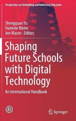 Shaping Future Schools with Digital Technology: An International Handbook