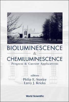 Bioluminescence and Chemiluminescence: Progress and Current Applications