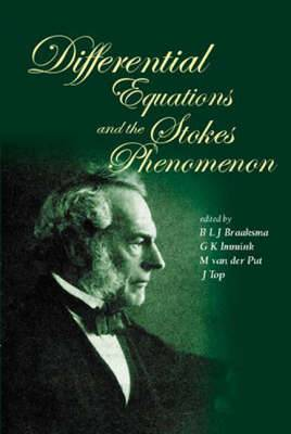 Differential Equations and the Stokes Phenomenon