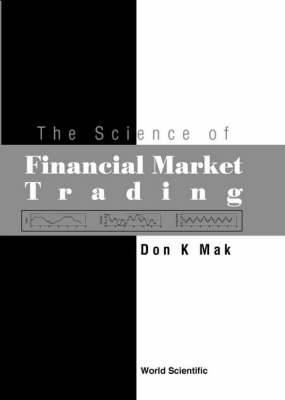 Science Of Financial Market Trading, The