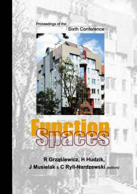 Function Spaces: Proceedings of the Sixth Conference