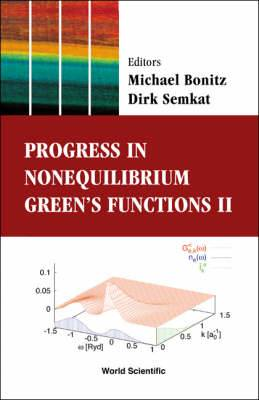 Progress in Nonequilibrium Green's Functions: Proceedings of the Conference
