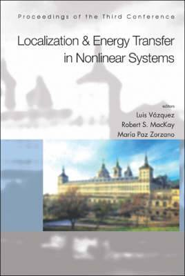 Localization And Energy Transfer In Nonlinear Systems, Proceedings Of The Third Conference