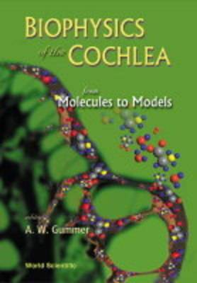 Biophysics of the Cochlea: From Molecules to Models