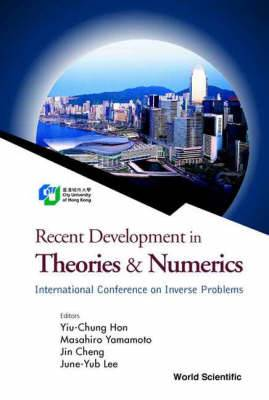 Recent Development in Theories and Numerics: Proceedings of the International Conference on Inverse Problems