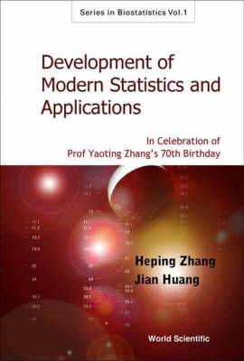 Development Of Modern Statistics And Related Topics: In Celebration Of Prof Yaoting Zhang's 70th Birthday