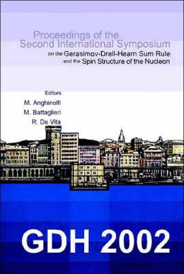 GDH 2002: Proceedings of the Second International Symposium on the Gerasimov-Drell-Hearn Sum Rule and the Spin Structure of the Nucleon