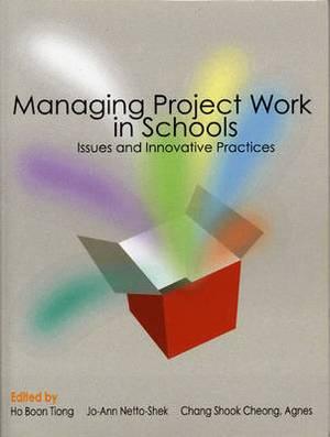 Managing Project Work Schools