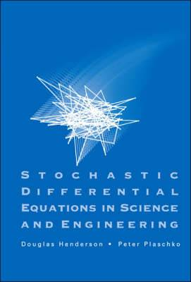 Stochastic Differential Equations In Science And Engineering (With Cd-rom)