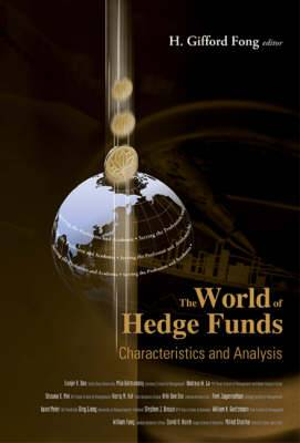 The World of Hedge Funds: Characteristics and Analysis