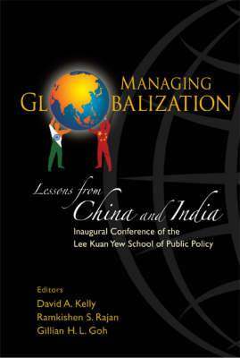 Managing Globalization: Lessons From China And India