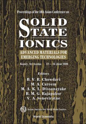 Solid State Ionics: Advanced Materials For Emerging Technologies - Proceedings Of The 10th Asian Conference