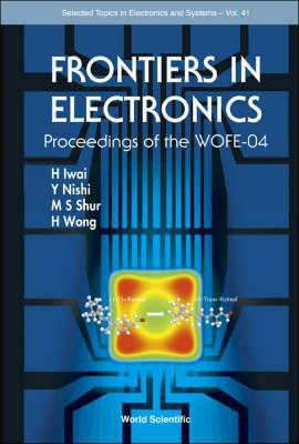 Frontiers in Electronics: Proceedings of the WOFE-04, Wyndham Aruba Beach Resort