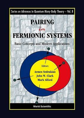 Pairing In Fermionic Systems: Basic Concepts And Modern Applications