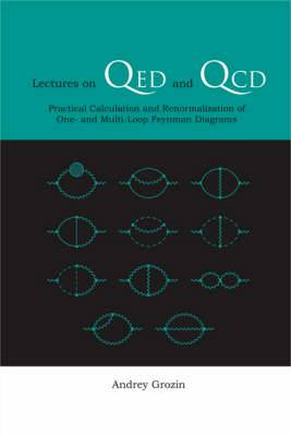 Lectures On Qed And Qcd: Practical Calculation And Renormalization Of One- And Multi-loop Feynman Diagrams