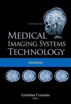 Medical Imaging Systems Technology: v. 2: Modalities