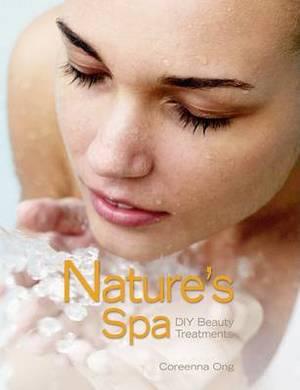 Nature's Spa: DIY Beauty Treatments