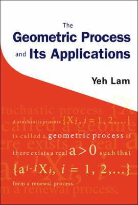 Geometric Process And Its Applications, The