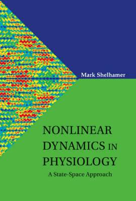 Nonlinear Dynamics in Physiology: A State-Space Approach