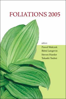 Foliations 2005 - Proceedings Of The International Conference