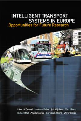Intelligent Transport Systems In Europe: Opportunities For Future Research