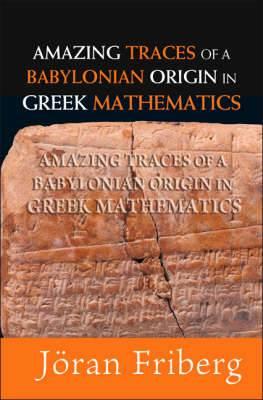 Amazing Traces Of A Babylonian Origin In Greek Mathematics
