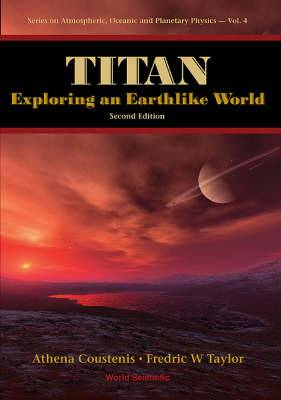 Titan: Exploring an Earthlike World