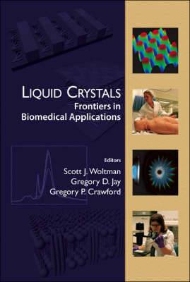 Liquid Crystals: Frontiers in Biomedical Engineering