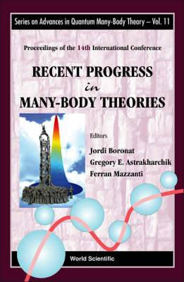 Recent Progress In Many-body Theories - Proceedings Of The 14th International Conference