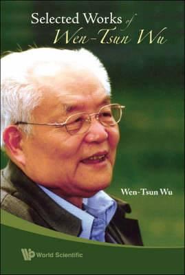 Select Works of Wen-Tsun Wu