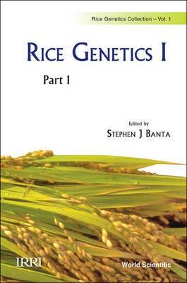 Rice Genetics I - Proceedings of the International Rice Genetics Symposium