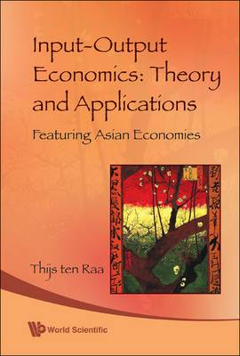 Input-Output Economics: Theory and Applications: Featuring Asian Economies
