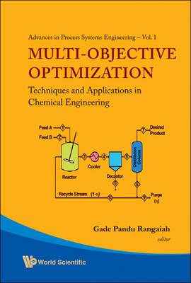 Multi-objective Optimization: Techniques And Applications In Chemical Engineering (With Cd-rom)