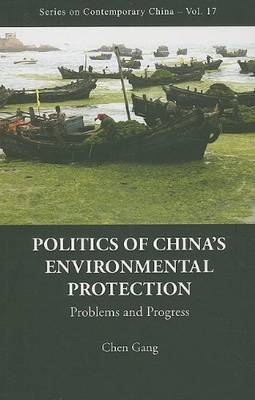 Politics Of China's Environmental Protection: Problems And Progress