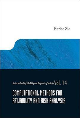 Computational Methods for Reliability and Risk Analysis