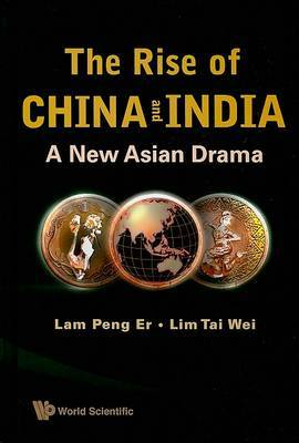The Rise of China and India: A New Asian Drama