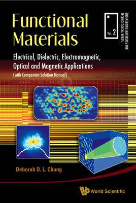 Functional Materials: Electrical, Dielectric, Electromagnetic, Optical and Magnetic Applications: AND Companion Solution Manual