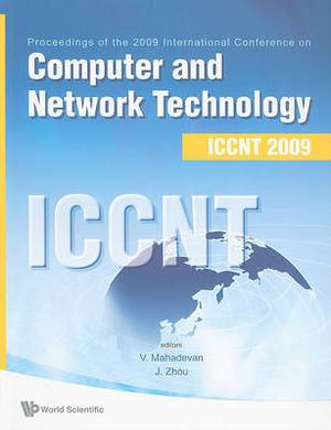 Computer and Network Technology: Proceedings of the International Conference on ICCNT: 2009