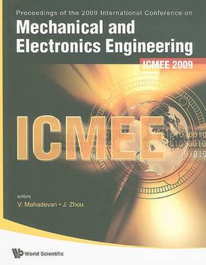 Mechanical and Electronics Engineering - Proceedings of the International Conference on ICMEE 2009