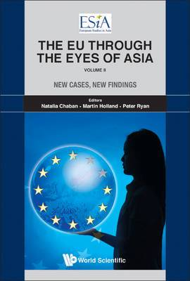 Eu Through The Eyes Of Asia, The - Volume Ii: New Cases, New Findings