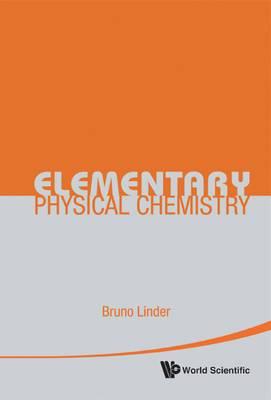 Elementary Physical Chemistry