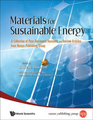 Materials for Sustainable Energy: A Collection of Peer-Reviewed Research and Review Articles from Nature Publishing Group