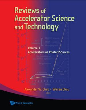 Reviews Of Accelerator Science And Technology - Volume 3: Accelerators As Photon Sources