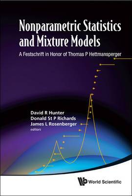 Nonparametric Statistics And Mixture Models: A Festschrift In Honor Of Thomas P Hettmansperger