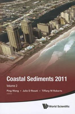 The The Proceedings of the Coastal Sediments: 2011: Volume 1