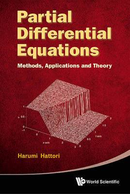 Partial Differential Equations: Methods, Applications And Theories