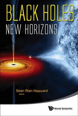 Black Holes: New Horizons