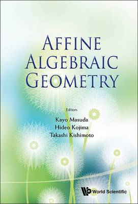 Affine Algebraic Geometry - Proceedings Of The Conference