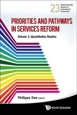 Priorities And Pathways In Services Reform - Part I: Quantitative Studies