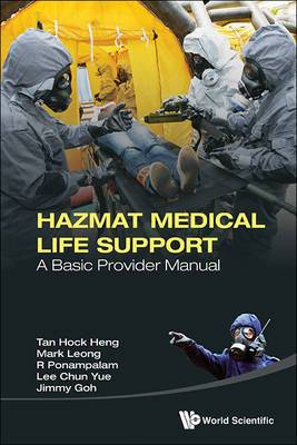 Hazmat Medical Life Support: A Basic Provider Manual